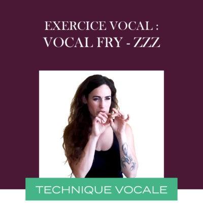 Exercice vocal – vocal fry : Zzz