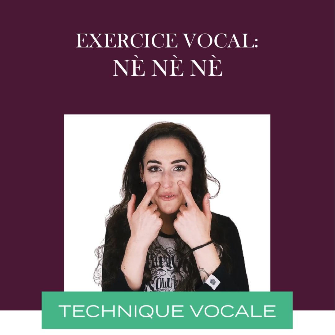 Exercice vocal – Placement & résonnance : Nè nè nè