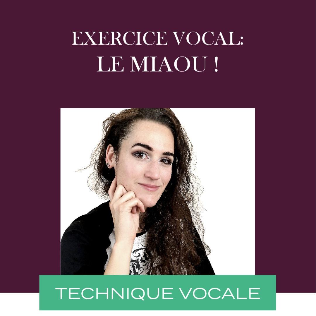 Exercice vocal – Placement : Le miaou !