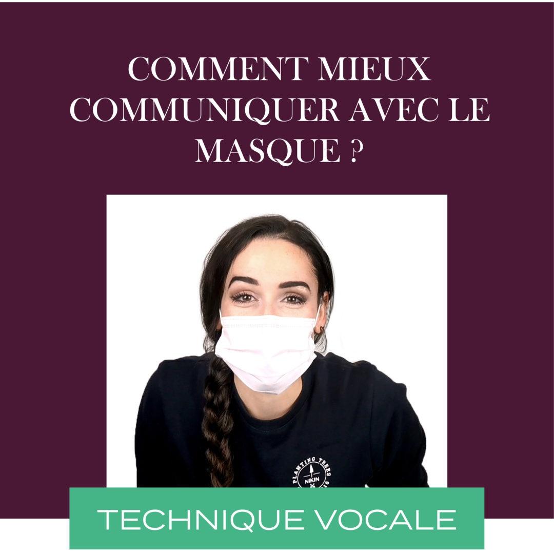 Comment mieux communiquer avec le masque ?