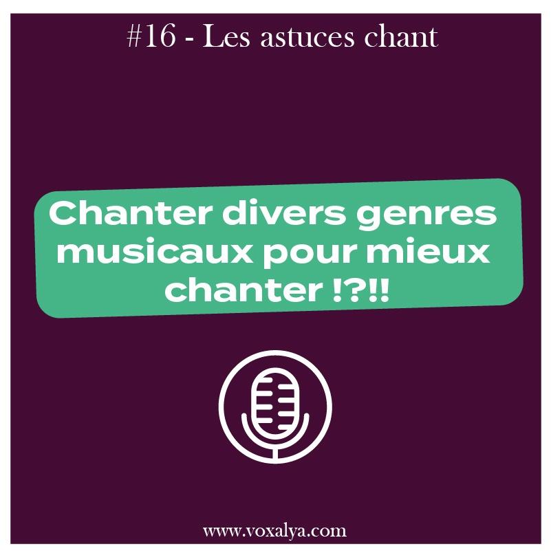 #16 – Astuces chant