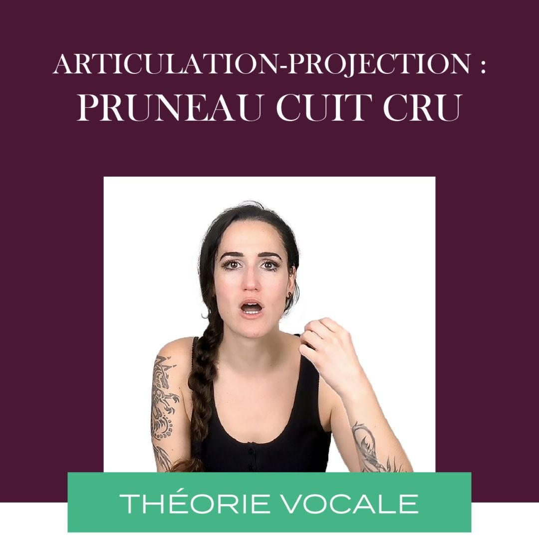 Exercice vocal : Pruneau cuit cru