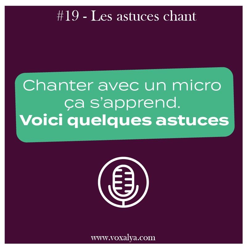 #20 – Astuces chant