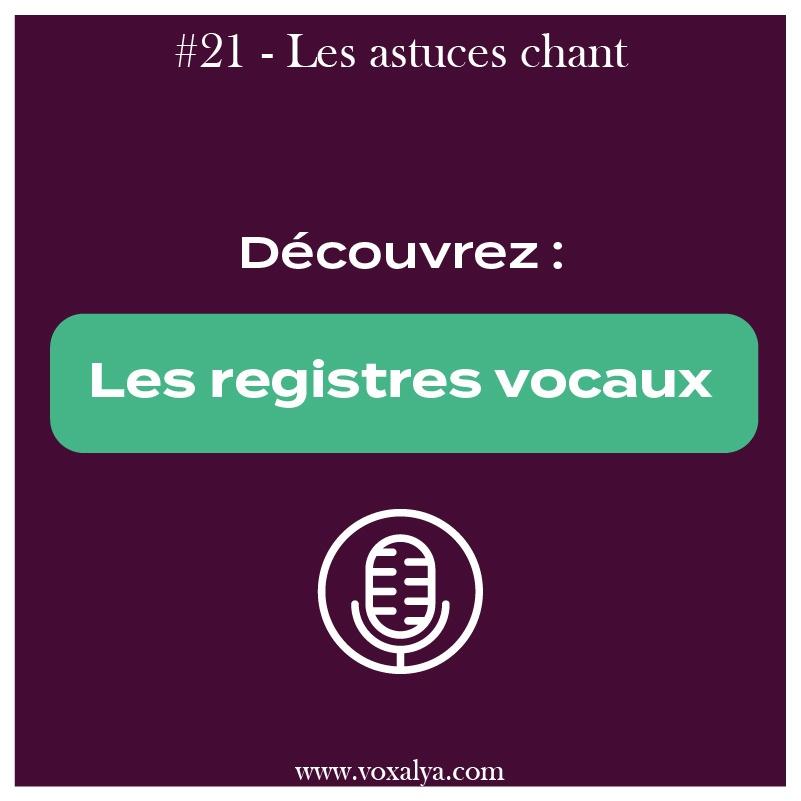 #21 – Astuces chant