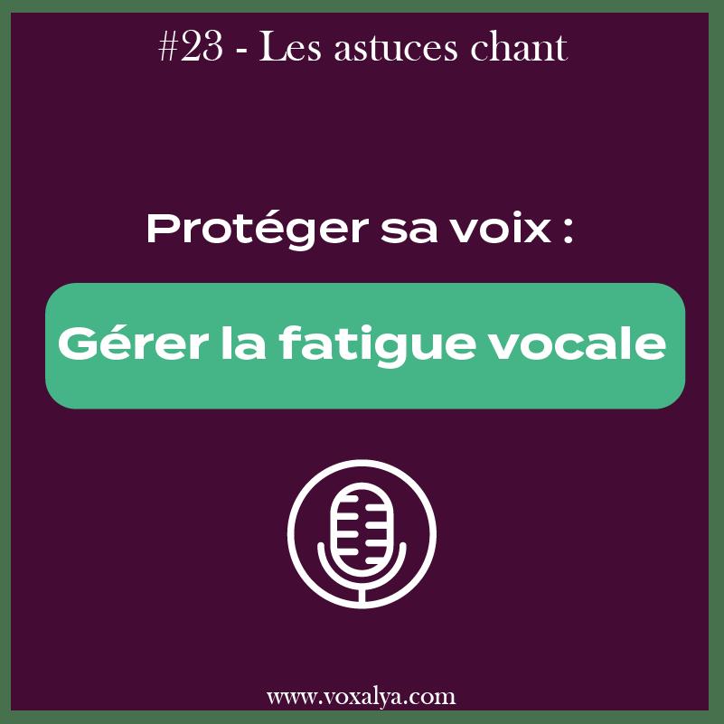 #23 – Astuces chant