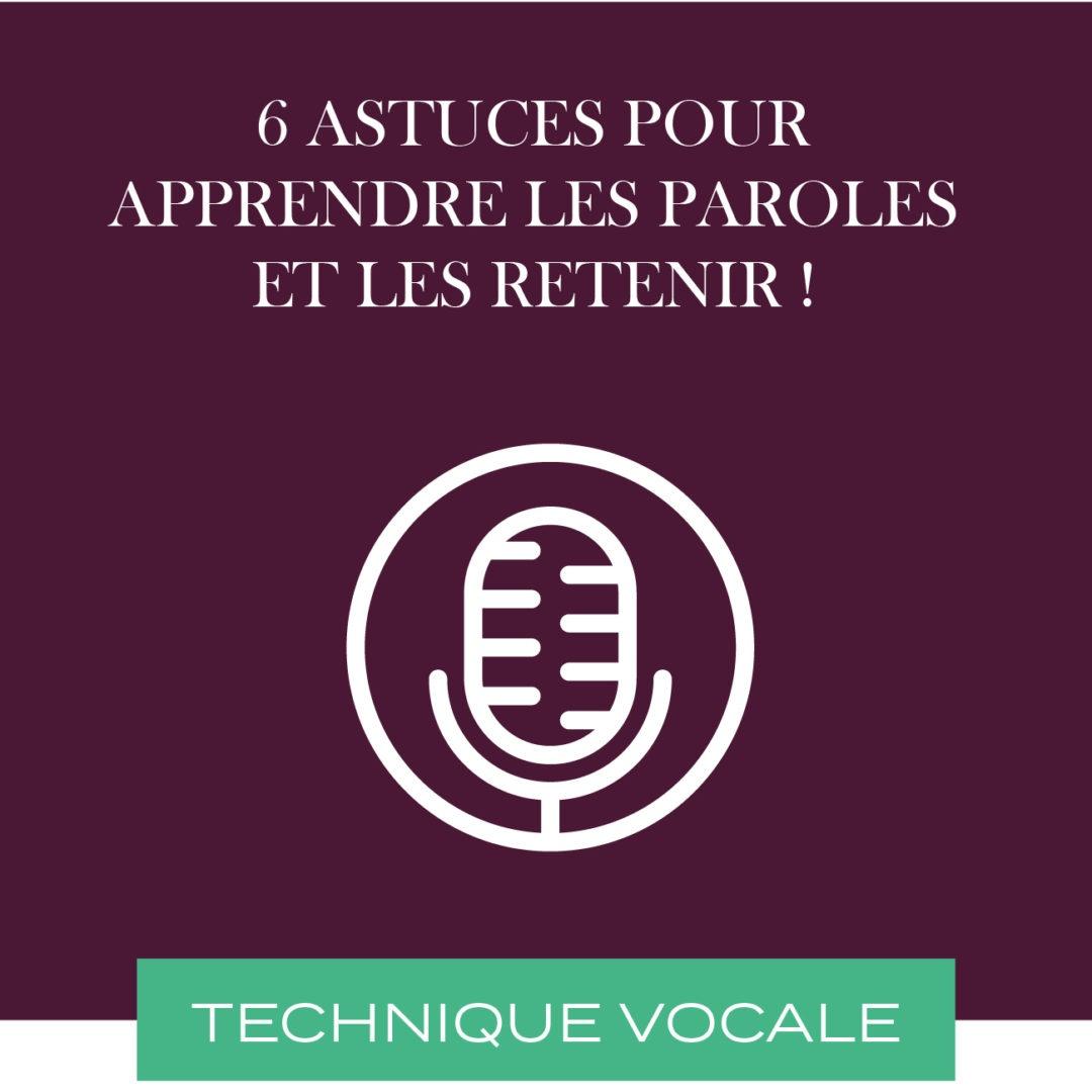 6 astuces pour apprendre les paroles et les retenir !